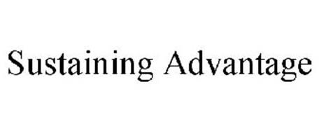 SUSTAINING ADVANTAGE