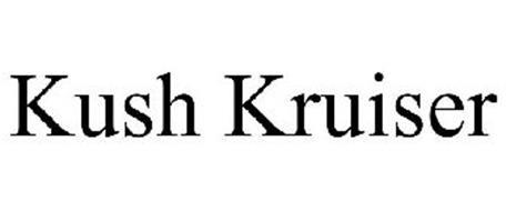 KUSH KRUISER