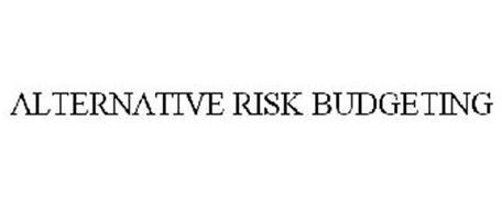 ALTERNATIVE RISK BUDGETING