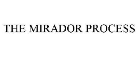 THE MIRADOR PROCESS