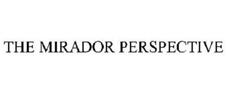 THE MIRADOR PERSPECTIVE