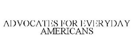 ADVOCATES FOR EVERYDAY AMERICANS