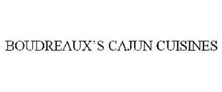 BOUDREAUX'S CAJUN CUISINES
