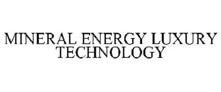 MINERAL ENERGY LUXURY TECHNOLOGY