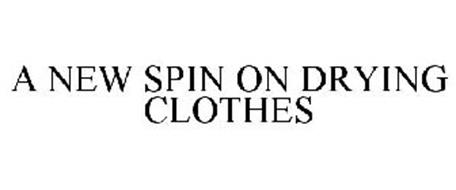 A NEW SPIN ON DRYING CLOTHES