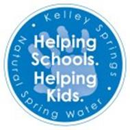 KELLEY SPRINGS · NATURAL SPRING WATER · HELPING SCHOOLS. HELPING KIDS.