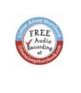 LISTEN-ALONG STORYBOOK FREE AUDIO RECORDINGS AT LISTENALONGSTORYBOOK.COM