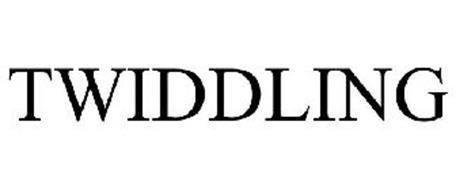 TWIDDLING