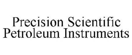 PRECISION SCIENTIFIC PETROLEUM INSTRUMENTS