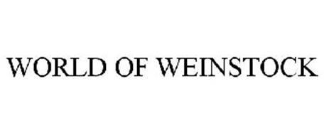 WORLD OF WEINSTOCK
