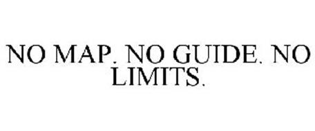 NO MAP. NO GUIDE. NO LIMITS.