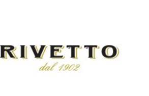 RIVETTO DAL 1902