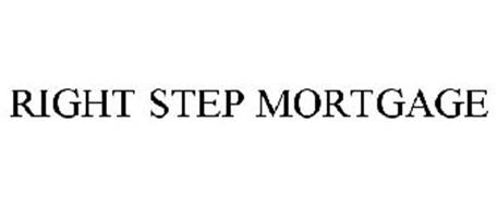 RIGHT STEP MORTGAGE