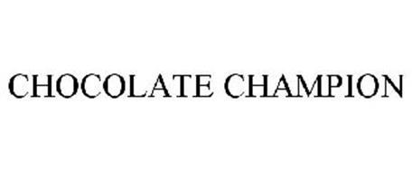 CHOCOLATE CHAMPION
