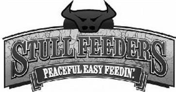 STULL FEEDERS PEACEFUL EASY FEEDIN'.
