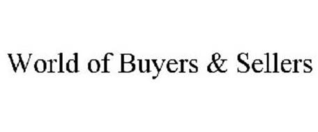 WORLD OF BUYERS & SELLERS