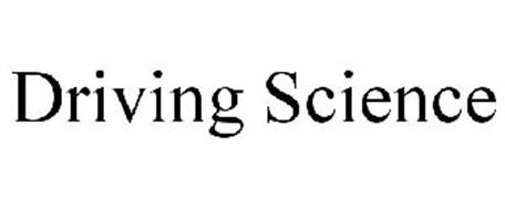 DRIVING SCIENCE