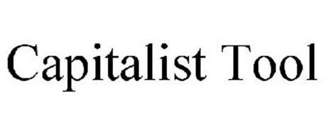CAPITALIST TOOL