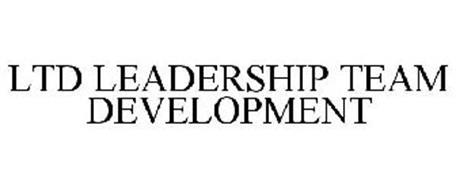 LTD LEADERSHIP TEAM DEVELOPMENT
