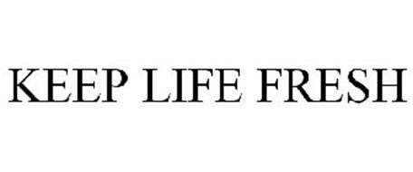 KEEP LIFE FRESH