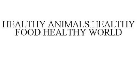 HEALTHY ANIMALS.HEALTHY FOOD.HEALTHY WORLD.