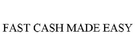 FAST CASH MADE EASY