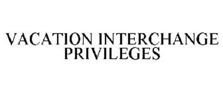 VACATION INTERCHANGE PRIVILEGES