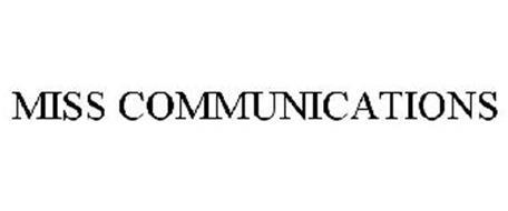 MISS COMMUNICATIONS