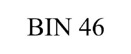 BIN 46
