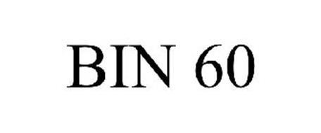 BIN 60