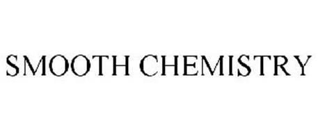 SMOOTH CHEMISTRY