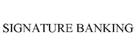SIGNATURE BANKING