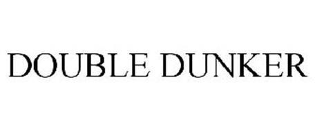 DOUBLE DUNKER