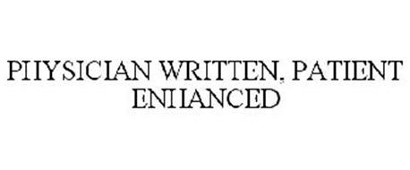 PHYSICIAN WRITTEN, PATIENT ENHANCED