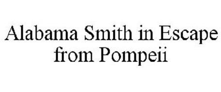 ALABAMA SMITH IN ESCAPE FROM POMPEII