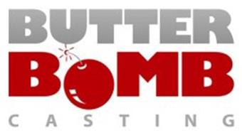 BUTTER BOMB CASTING