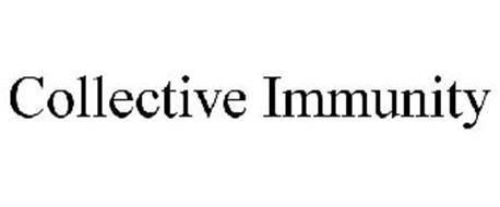COLLECTIVE IMMUNITY