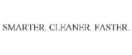 SMARTER. CLEANER. FASTER.