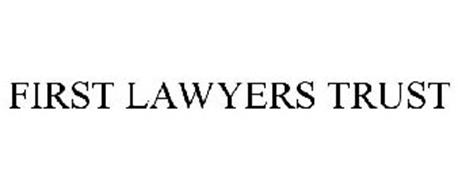FIRST LAWYERS TRUST COMPANY