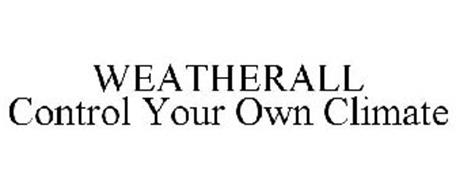 WEATHERALL CONTROL YOUR OWN CLIMATE