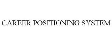 CAREER POSITIONING SYSTEM