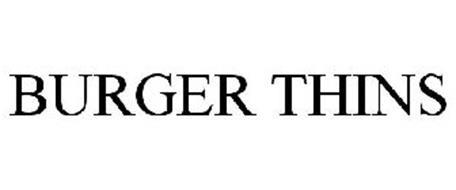 BURGER THINS