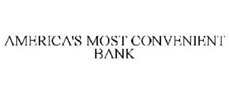 AMERICA'S MOST CONVENIENT BANK