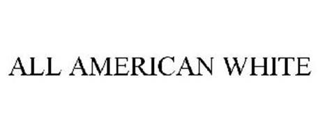 ALL AMERICAN WHITE