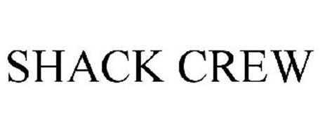 SHACK CREW
