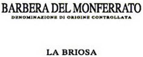 BARBERA DEL MONFERRATO DENOMINAZIONE DI ORIGINE CONTROLLATA LA BRIOSA