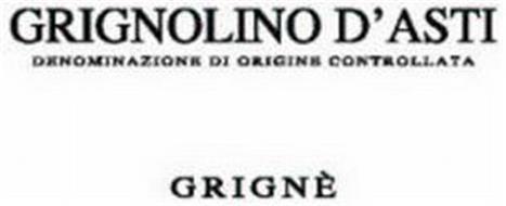 GRIGNOLINO D'ASTI DENOMINAZIONE DI ORIGINE CONTROLLATA GRIGNÈ