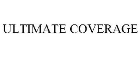 ULTIMATE COVERAGE