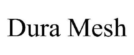 DURA MESH