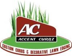 AC ACCENT CURBZ CUSTOM CURBS & DECORATIVE LAWN EDGING